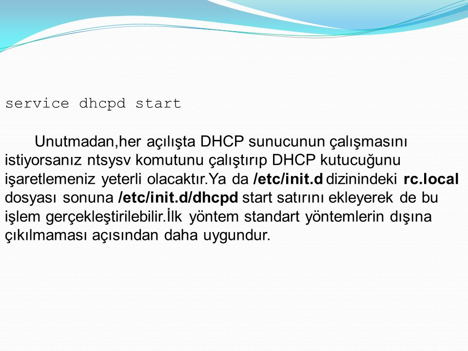 service dhcpd start