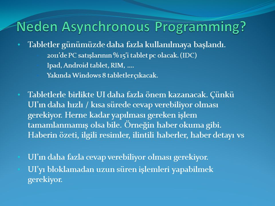 Neden Asynchronous Programming