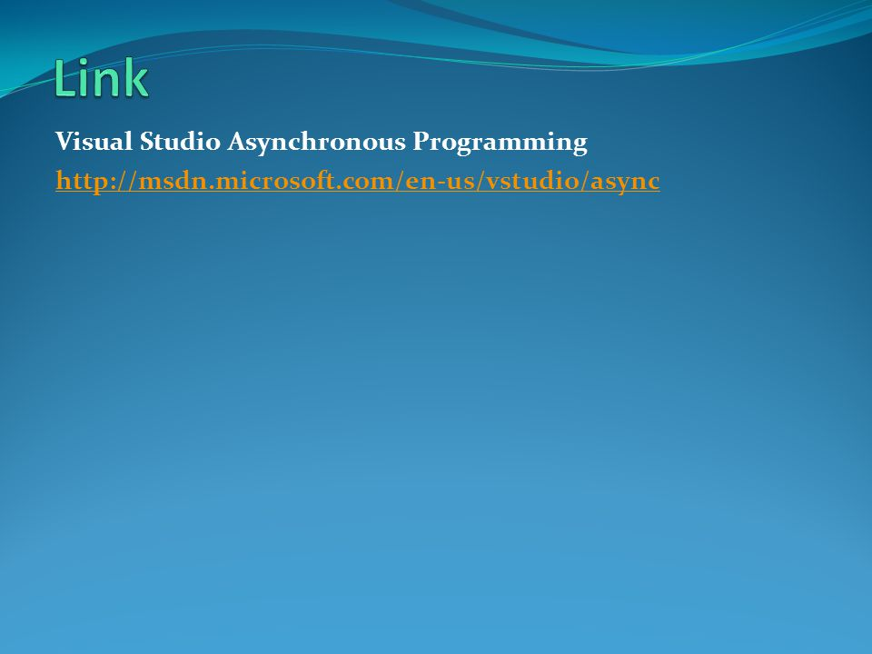 Link Visual Studio Asynchronous Programming