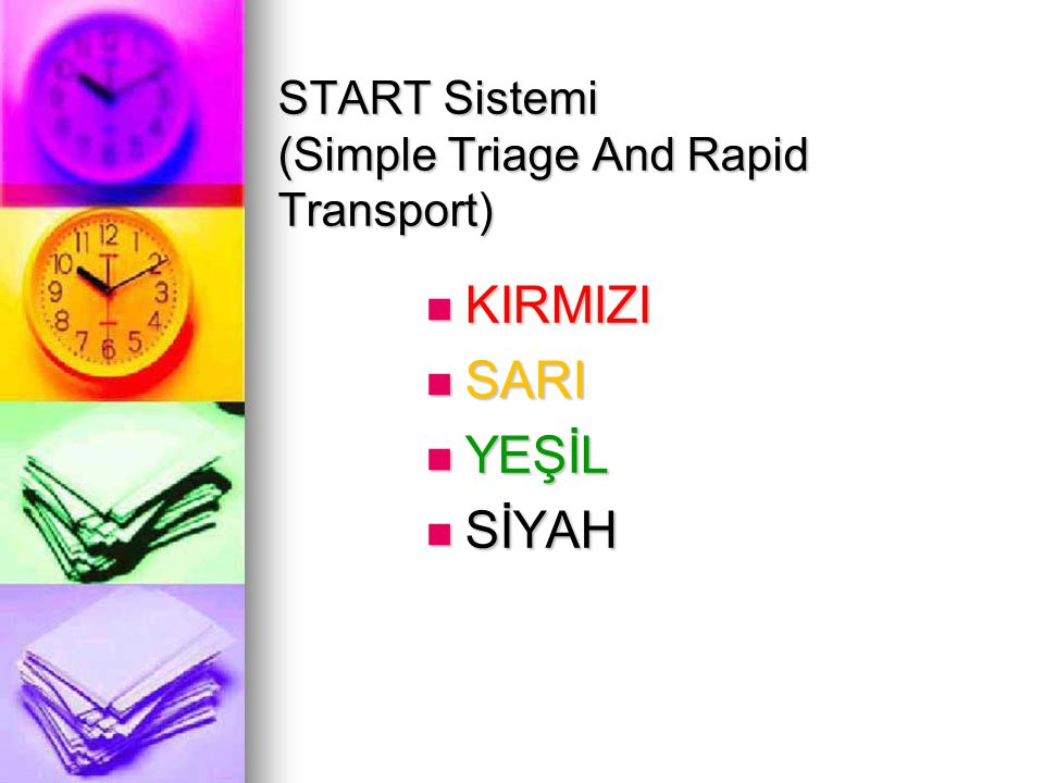 START Sistemi (Simple Triage And Rapid Transport)