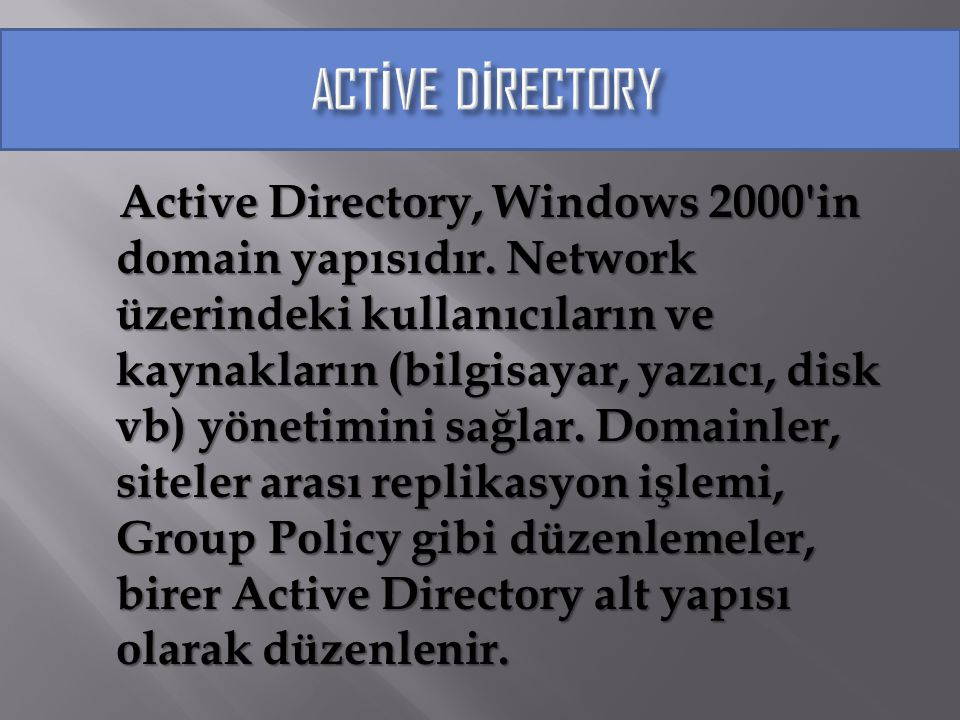 ACTİVE DİRECTORY