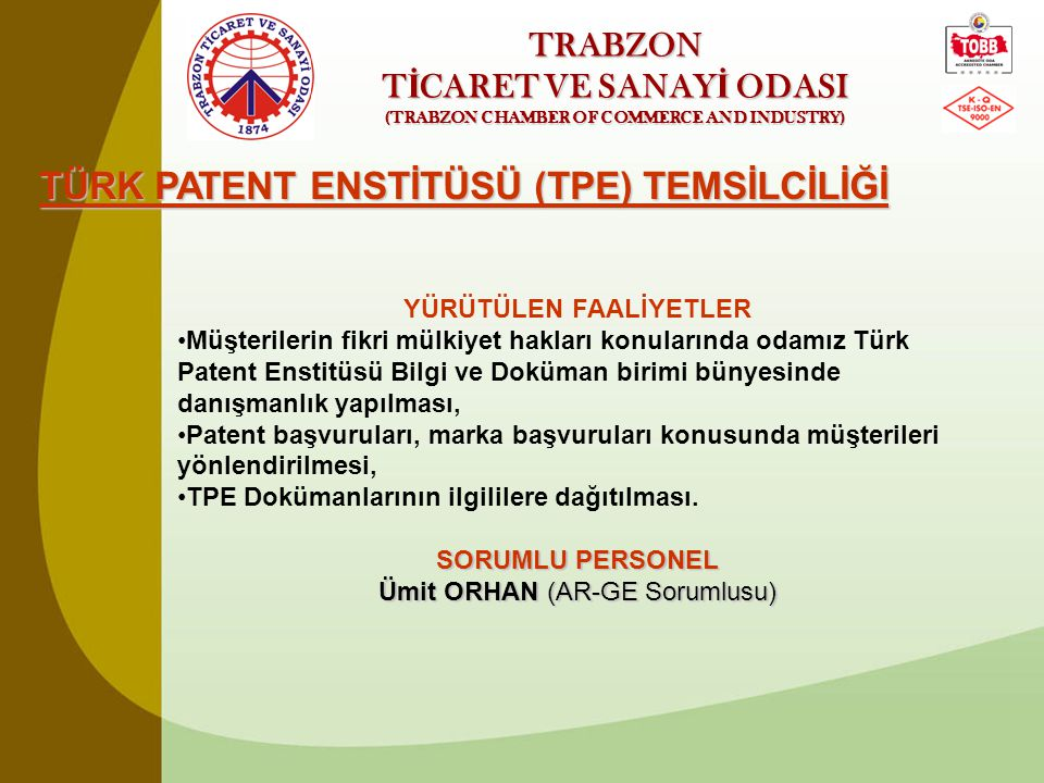 TİCARET VE SANAYİ ODASI (TRABZON CHAMBER OF COMMERCE AND INDUSTRY)