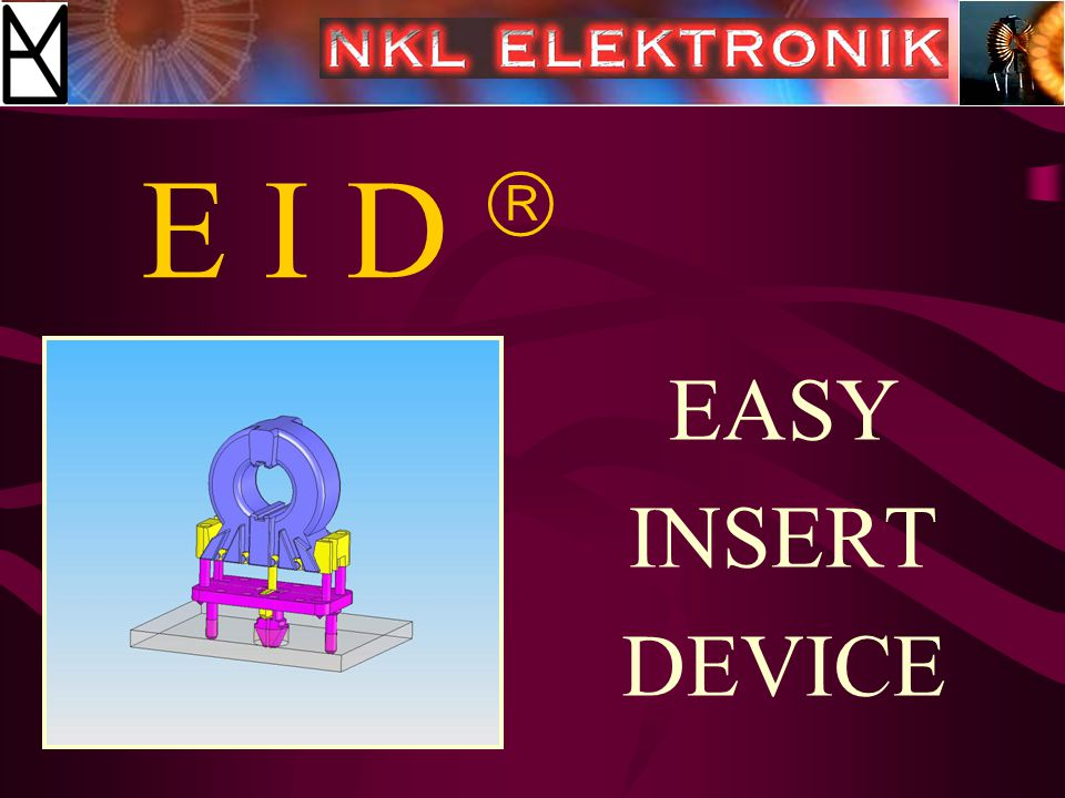 E I D  EASY INSERT DEVICE