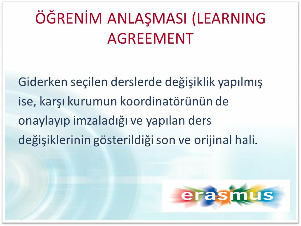 ÖĞRENİM ANLAŞMASI (LEARNING AGREEMENT