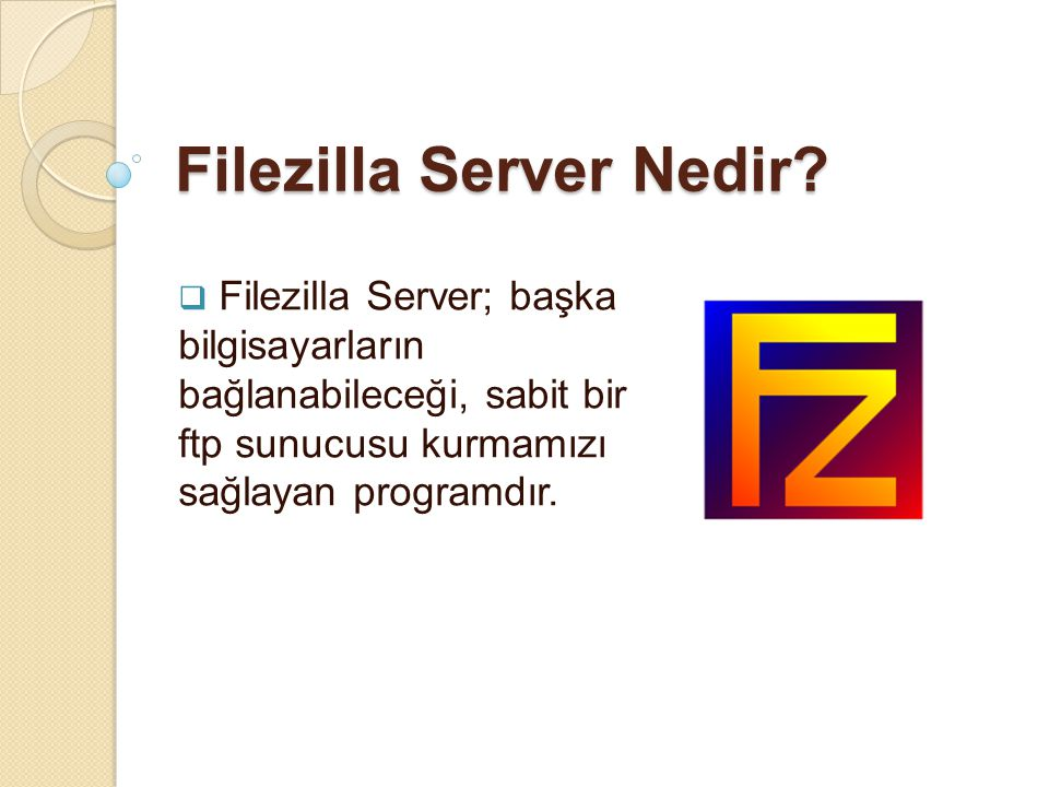 Filezilla Server Nedir