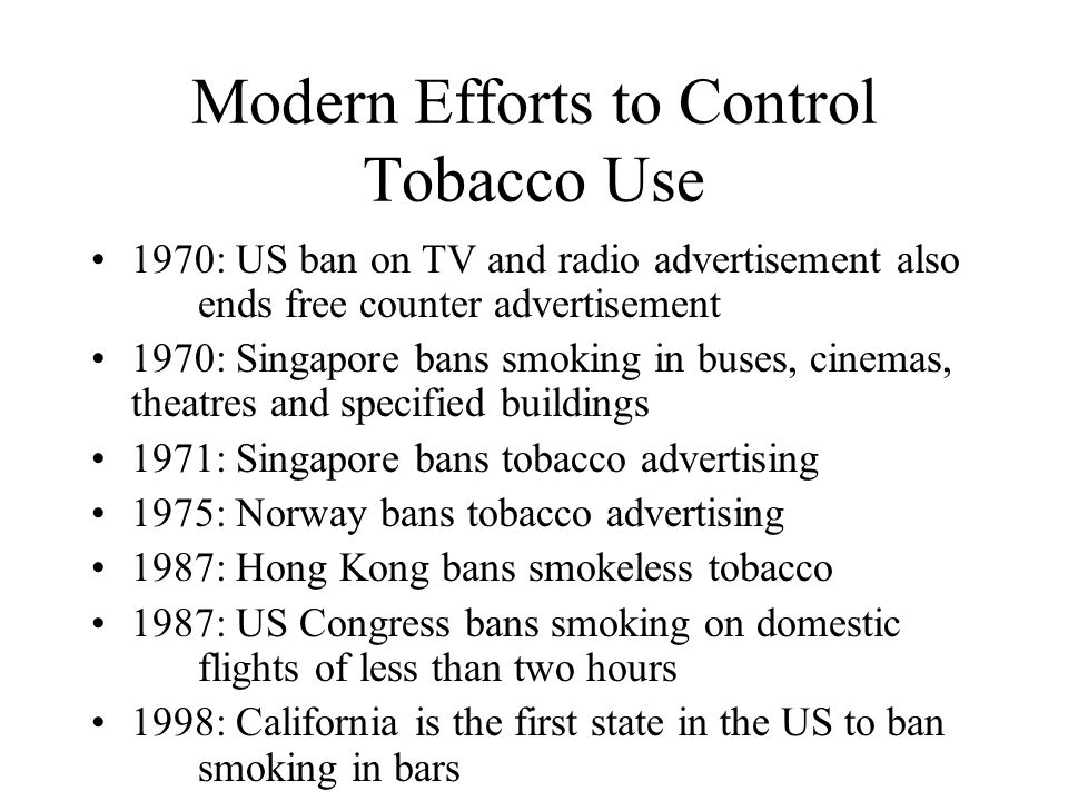 Modern Efforts to Control Tobacco Use
