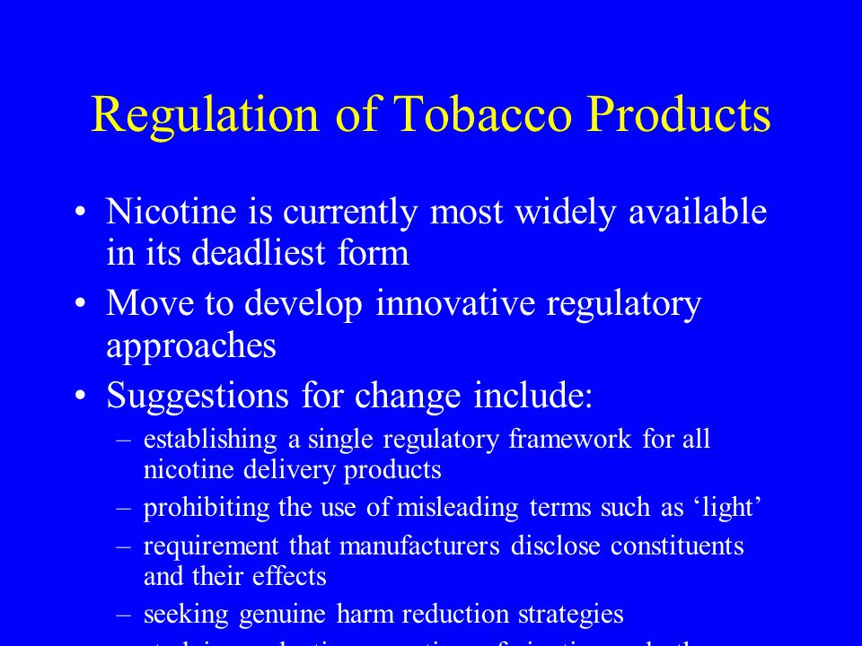 Regulation of Tobacco Products