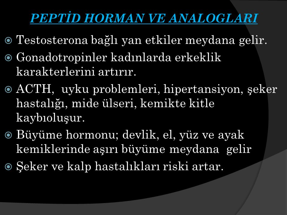 PEPTİD HORMAN VE ANALOGLARI
