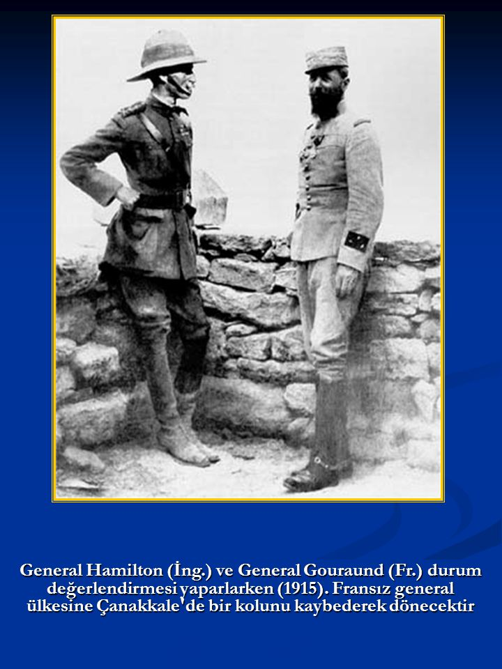 General Hamilton (İng. ) ve General Gouraund (Fr