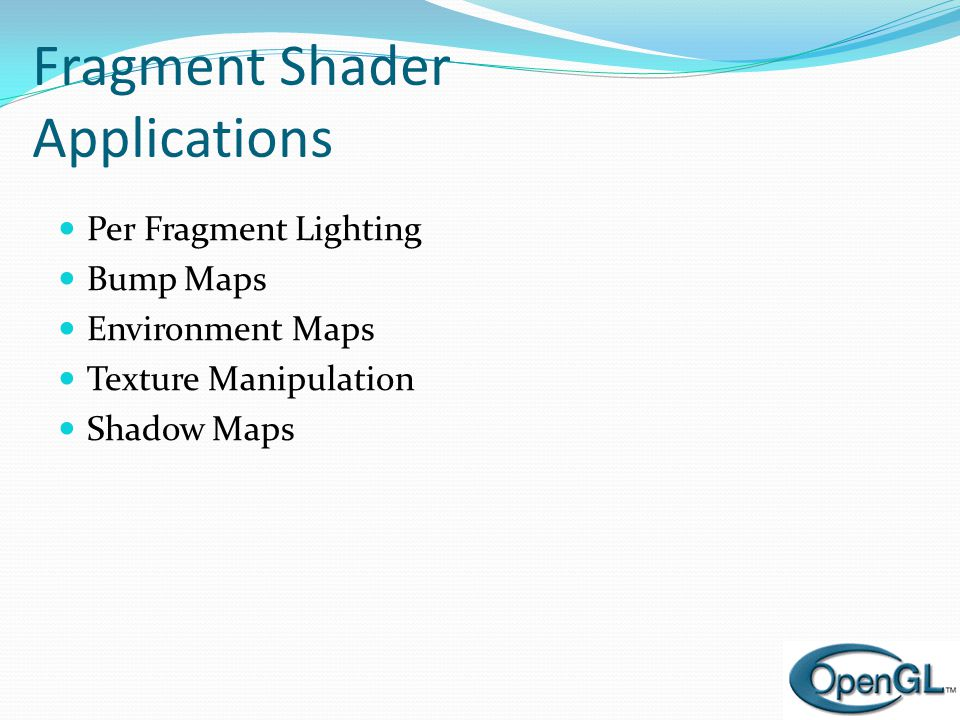 Fragment Shader Applications