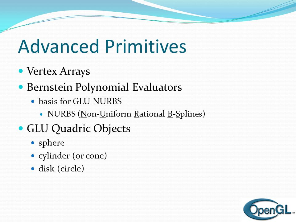 Advanced Primitives Vertex Arrays Bernstein Polynomial Evaluators