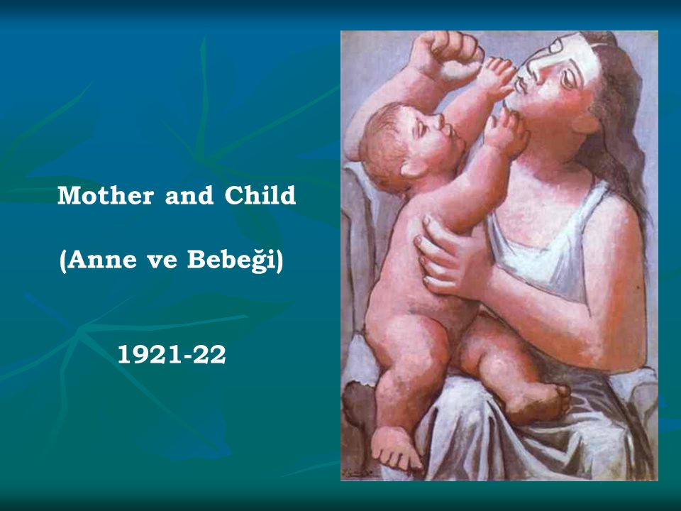 Mother and Child (Anne ve Bebeği) 1921-22