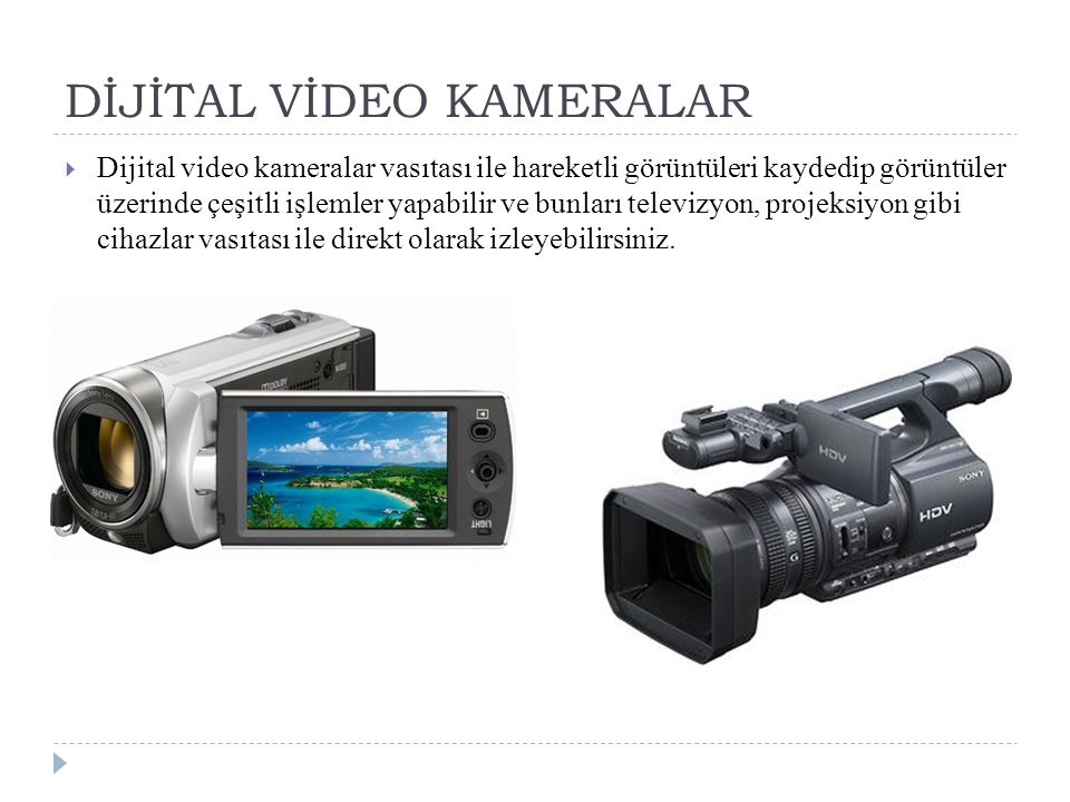 DİJİTAL VİDEO KAMERALAR