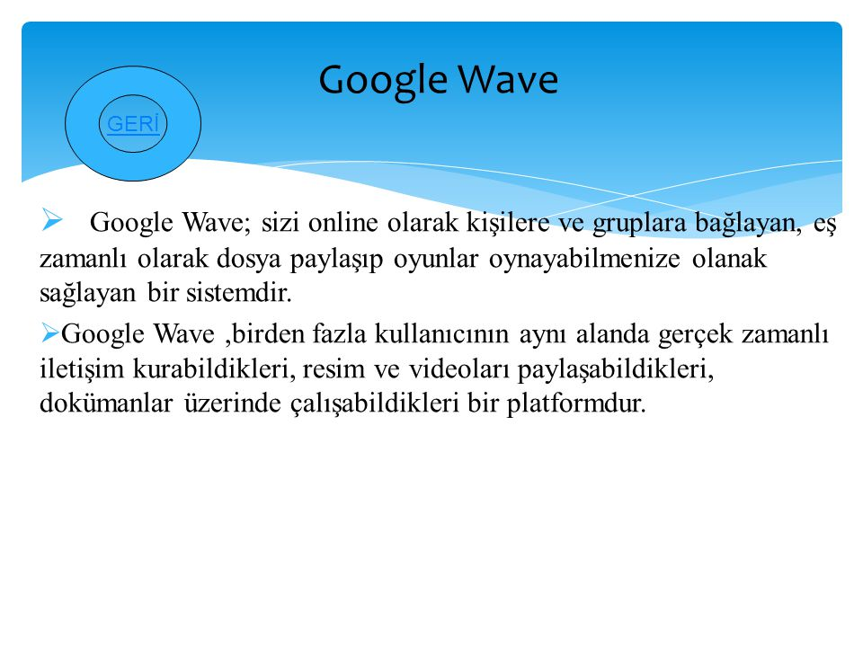 Google Wave GERİ.