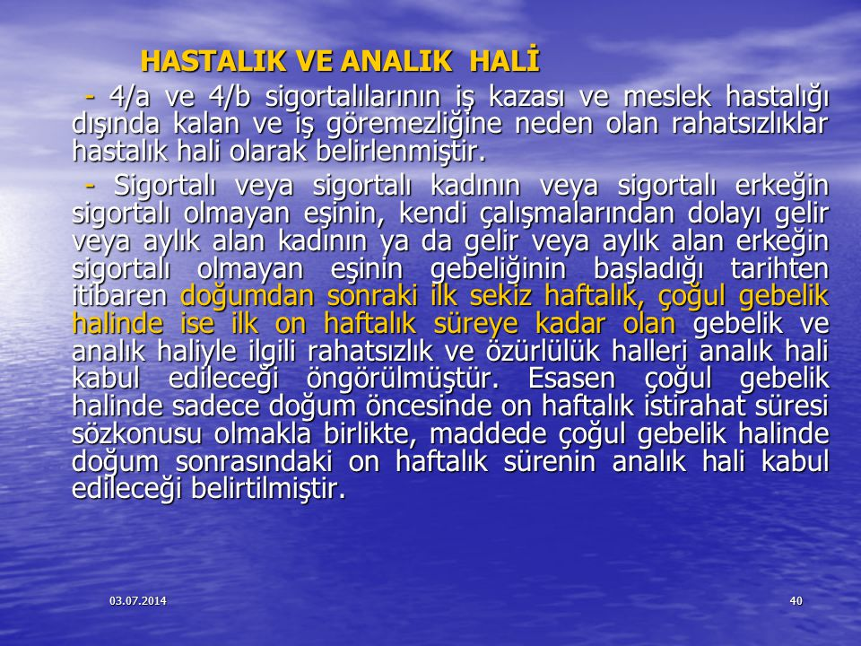 HASTALIK VE ANALIK HALİ