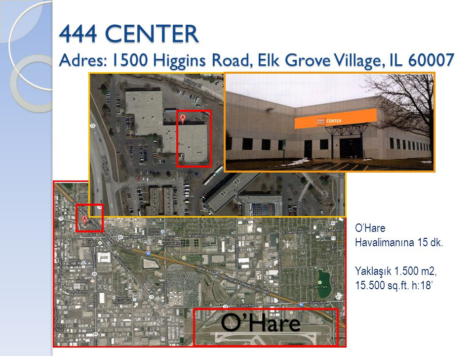 444 CENTER Adres: 1500 Higgins Road, Elk Grove Village, IL 60007