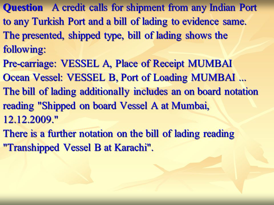 Question A credit calls for shipment from any Indian Port