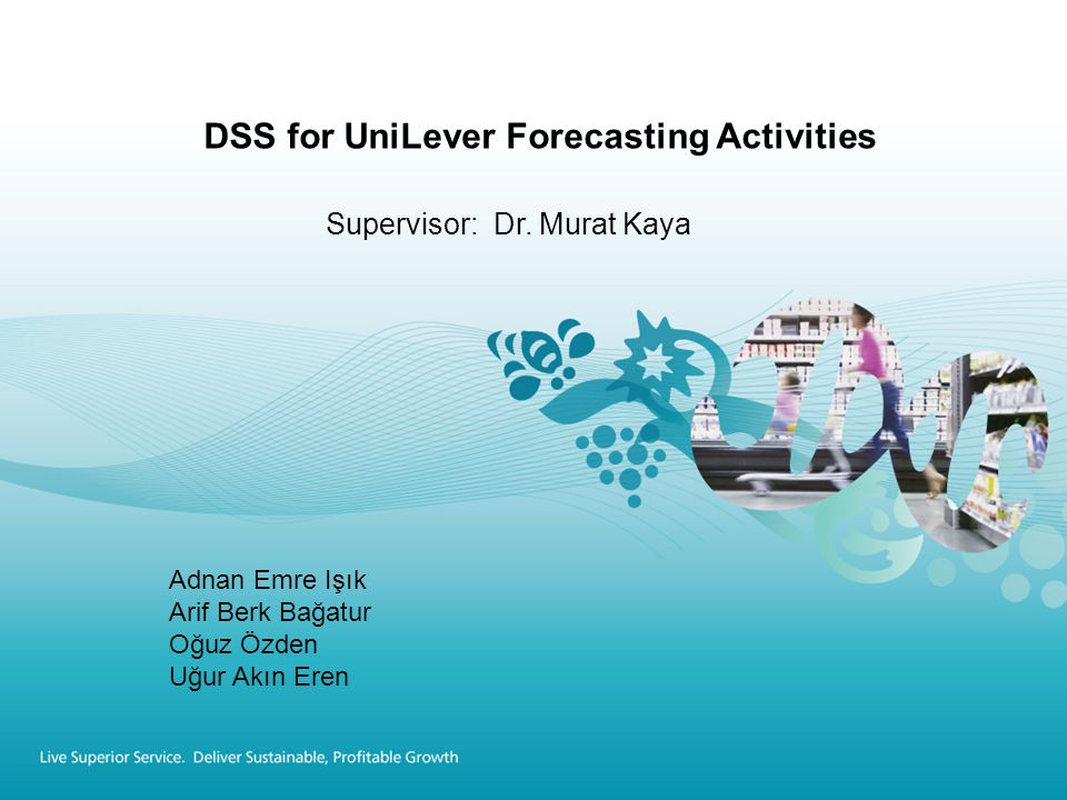 DSS for UniLever Forecasting Activities