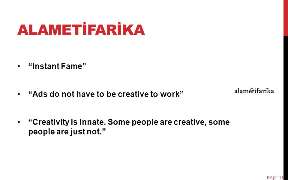 ALAMETİFARİKA Instant Fame Ads do not have to be creative to work
