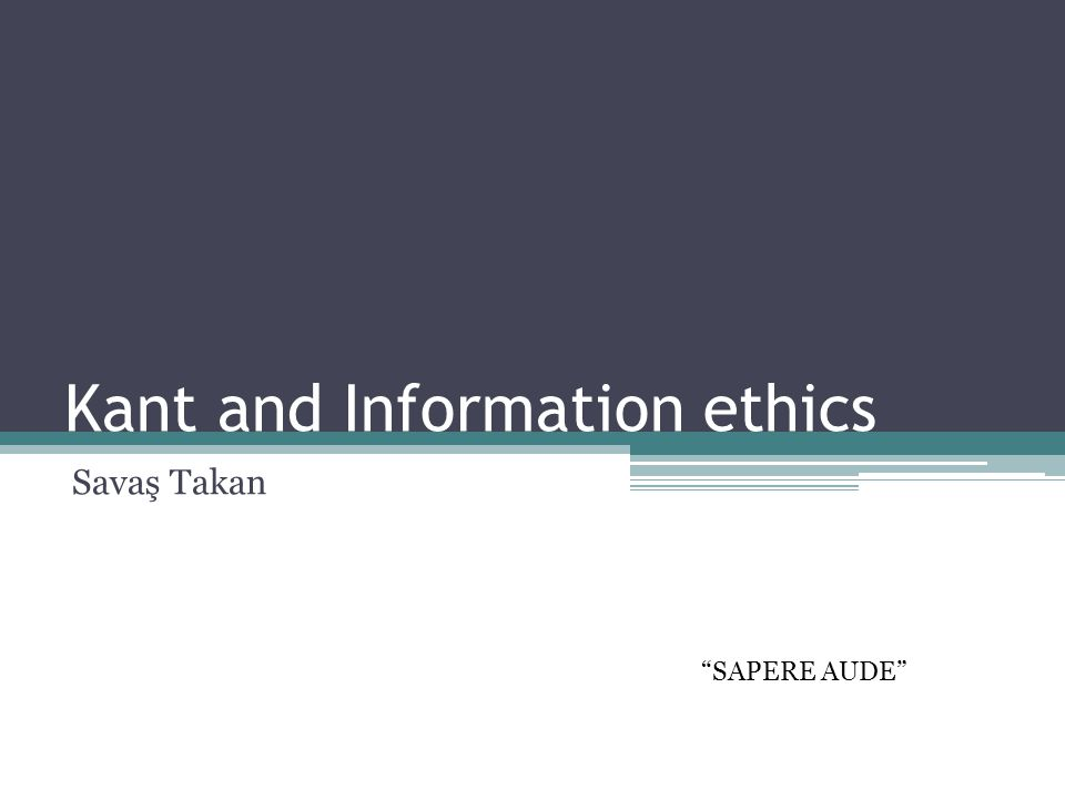 Kant and Information ethics