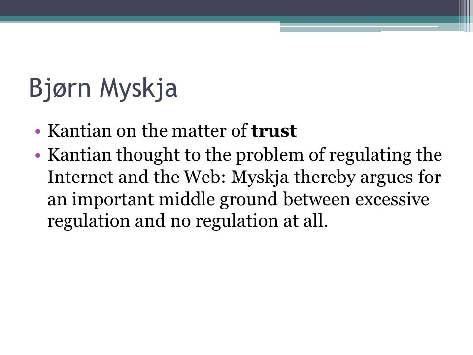 Bjørn Myskja Kantian on the matter of trust