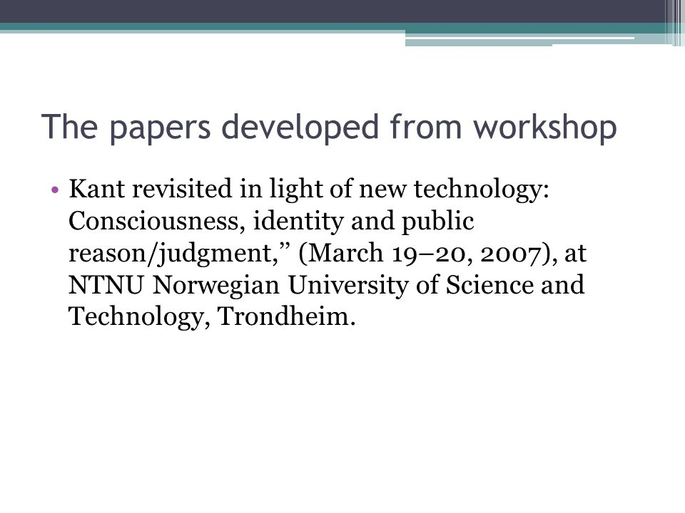 The papers developed from workshop