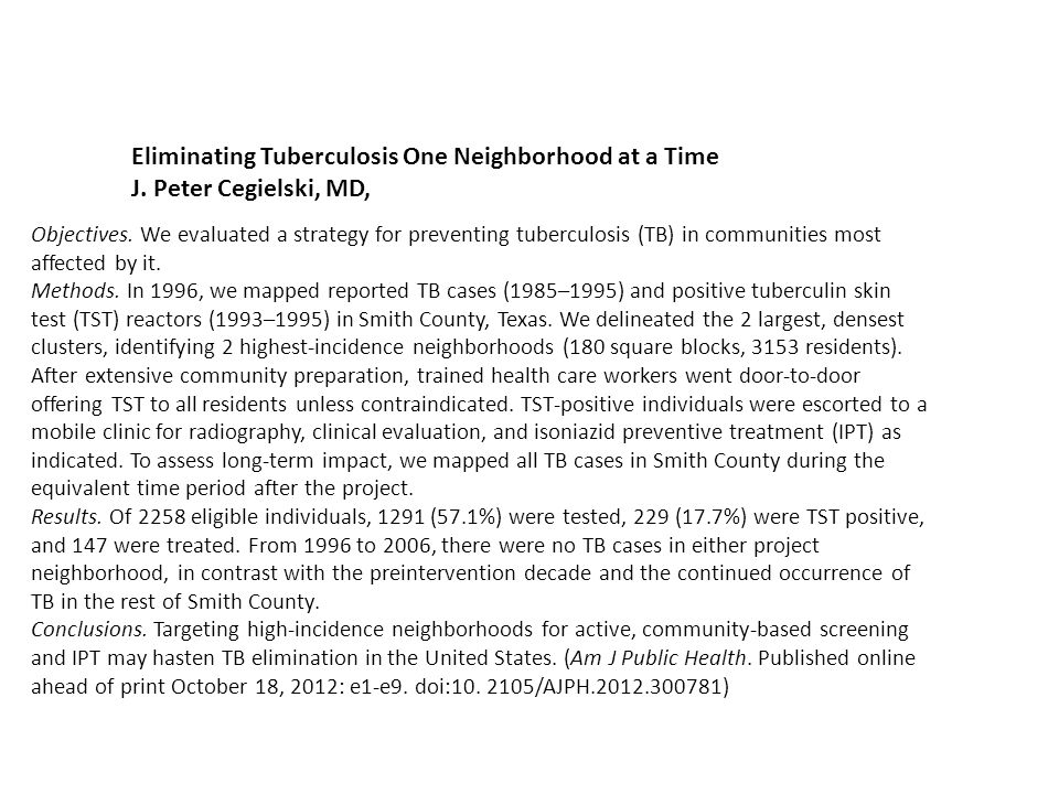 Eliminating Tuberculosis One Neighborhood at a Time