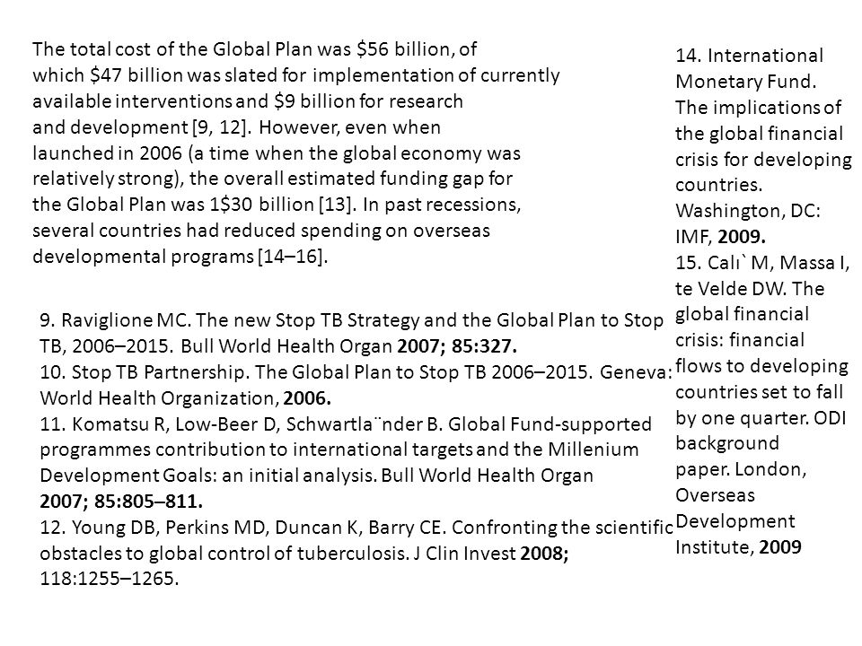 The total cost of the Global Plan was $56 billion, of