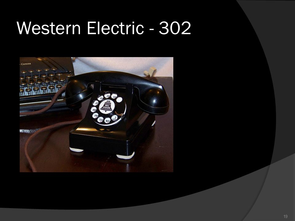 Western Electric - 302