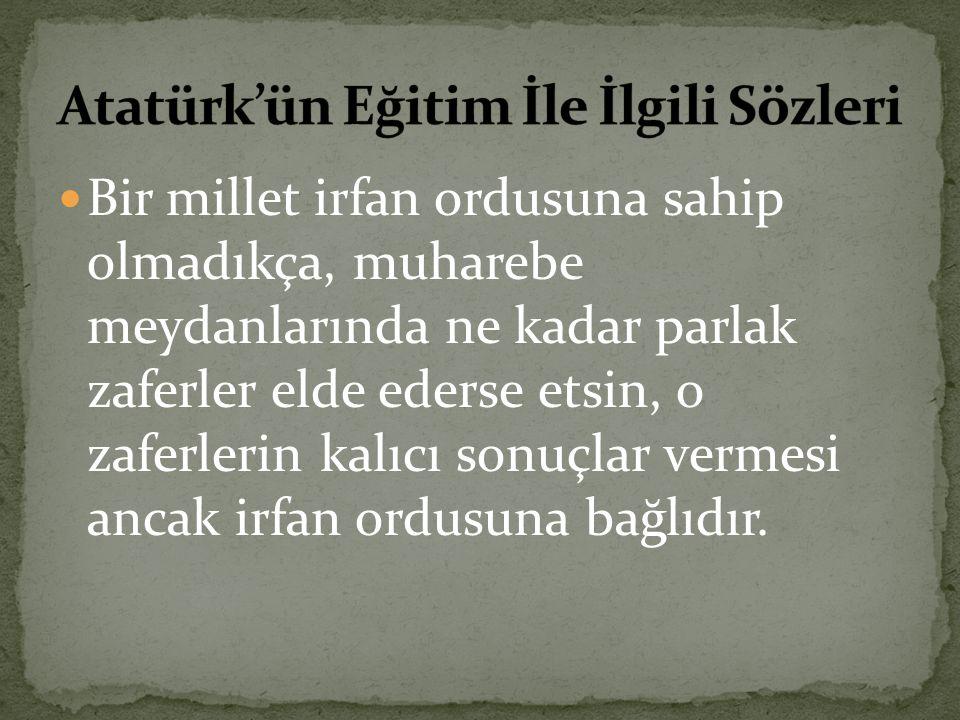 Atatürkün Eğitim Ile Ilgili Sözleri Ppt Indir