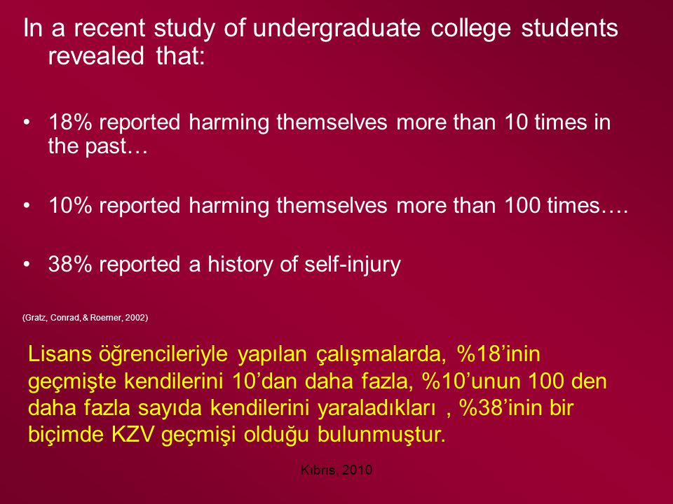In a recent study of undergraduate college students revealed that: