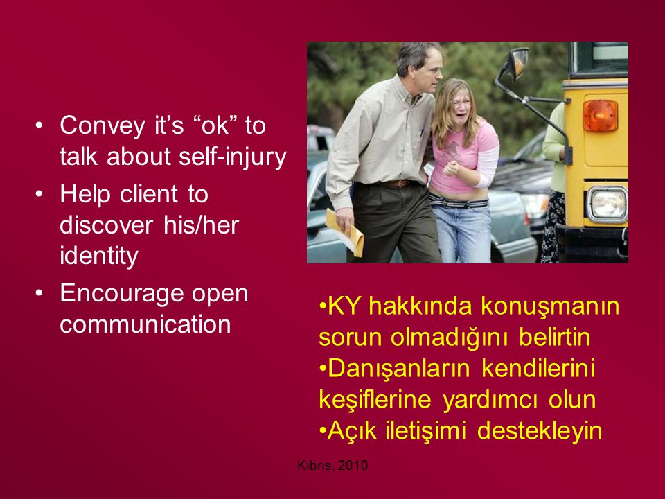 Convey it's ok to talk about self-injury