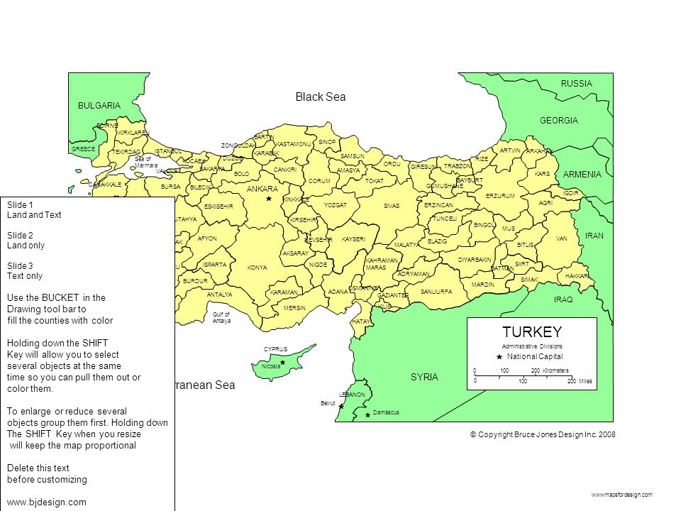 TURKEY Black Sea Mediterranean Sea Use the BUCKET in the