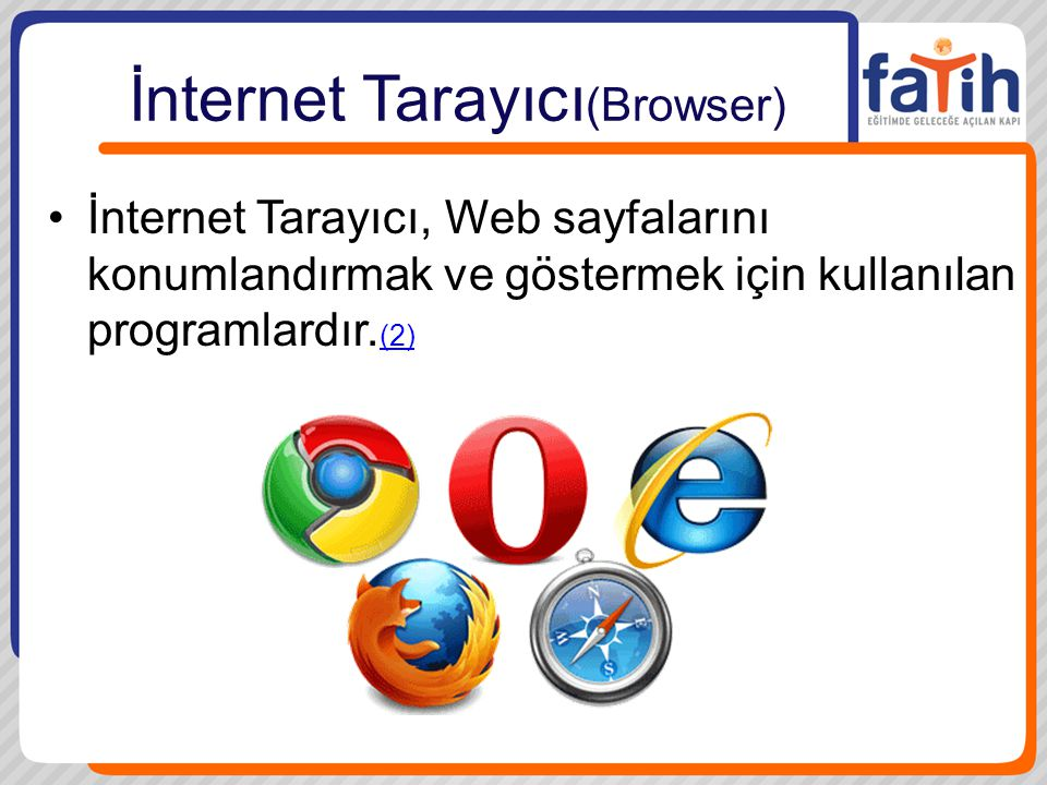 İnternet Tarayıcı(Browser)