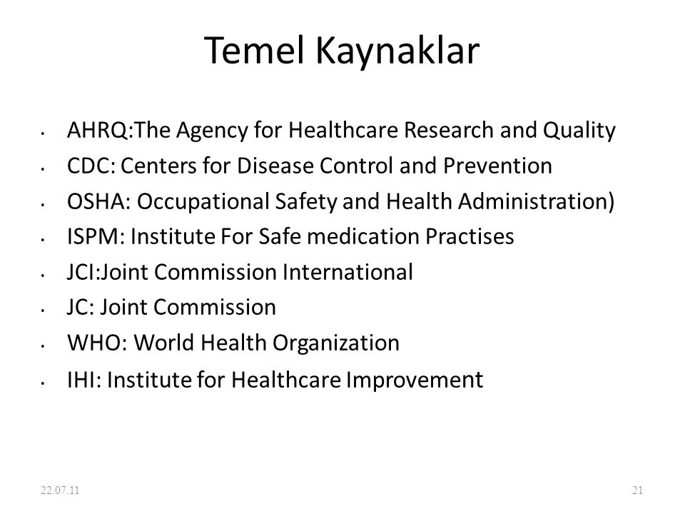 Temel Kaynaklar AHRQ:The Agency for Healthcare Research and Quality