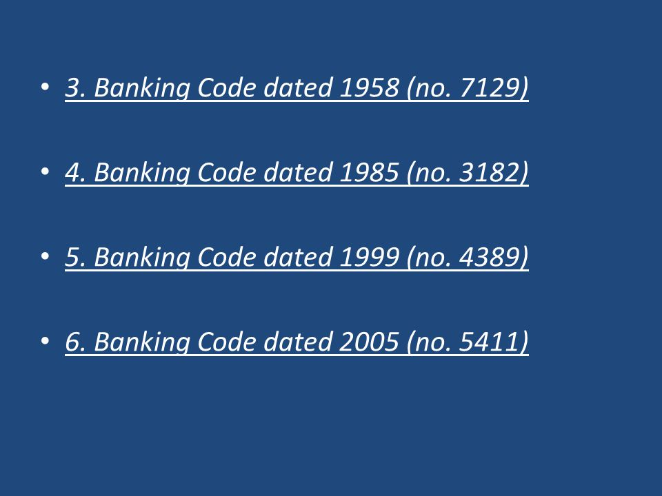 3. Banking Code dated 1958 (no. 7129)
