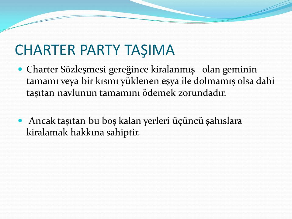 CHARTER PARTY TAŞIMA