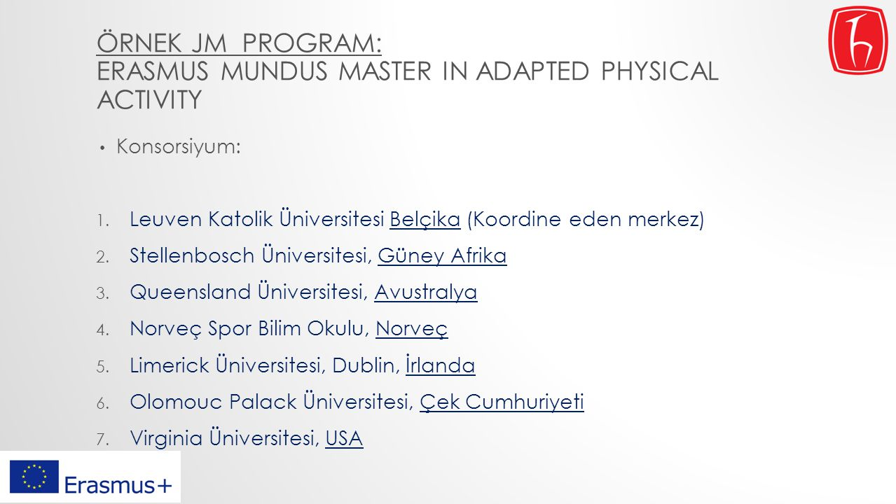 Örnek JM program: Erasmus Mundus Master in Adapted Physical Activity