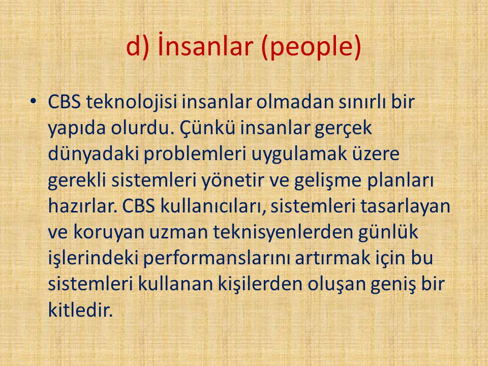d) İnsanlar (people)
