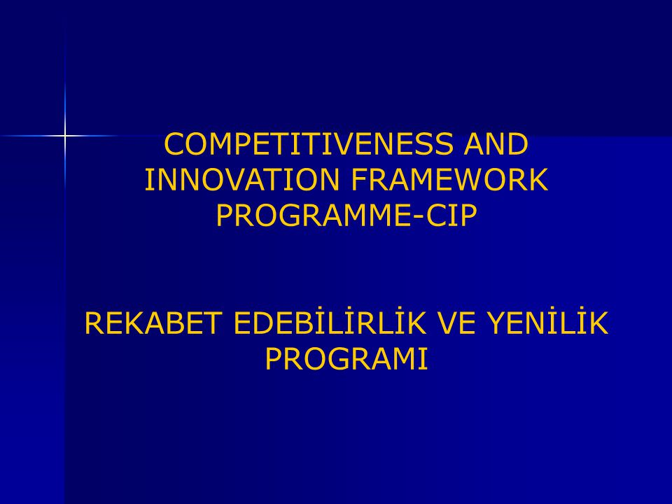 COMPETITIVENESS AND INNOVATION FRAMEWORK PROGRAMME-CIP