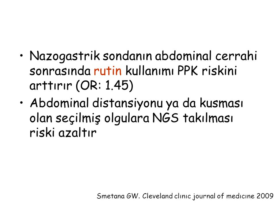 Smetana GW. Cleveland clınıc journal of medıcıne 2009
