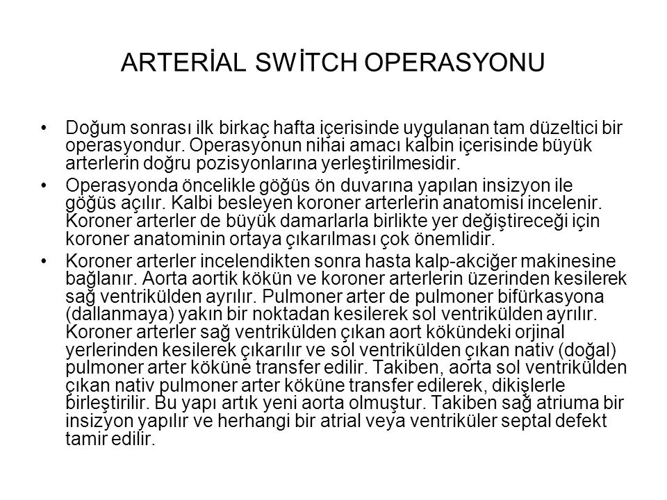 ARTERİAL SWİTCH OPERASYONU