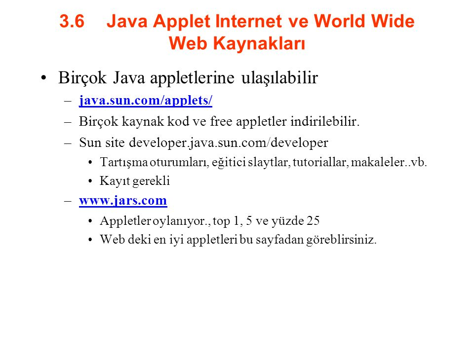 3.6 Java Applet Internet ve World Wide Web Kaynakları