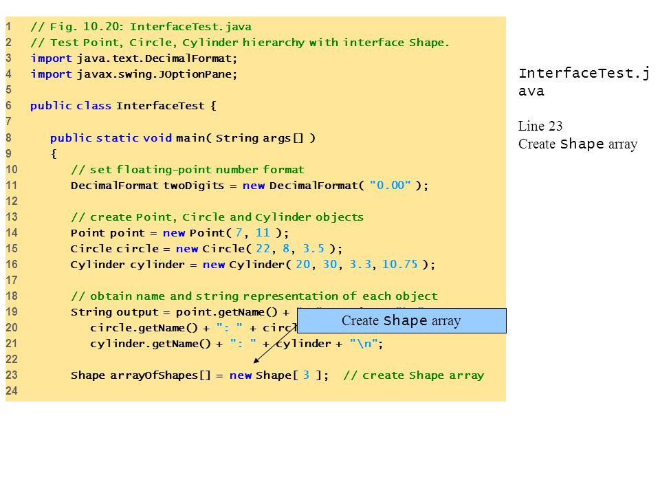 InterfaceTest.java Line 23 Create Shape array