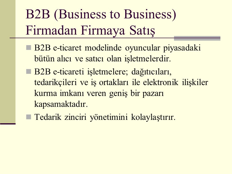 B2B (Business to Business) Firmadan Firmaya Satış