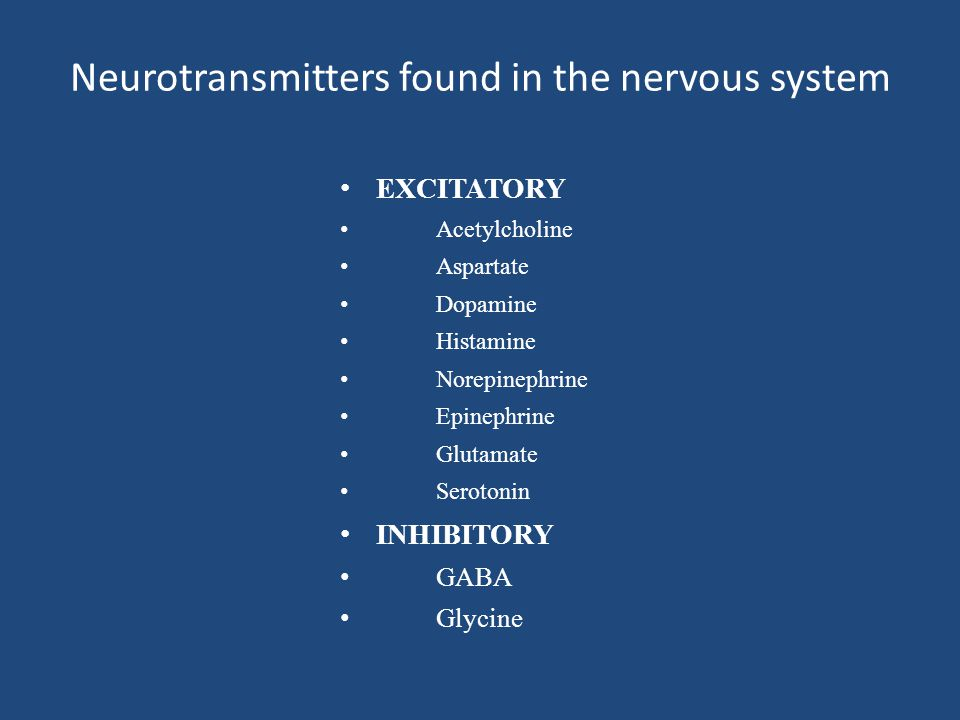 Neurotransmitters found in the nervous system