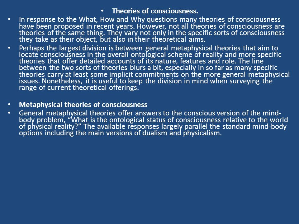 Theories of consciousness.