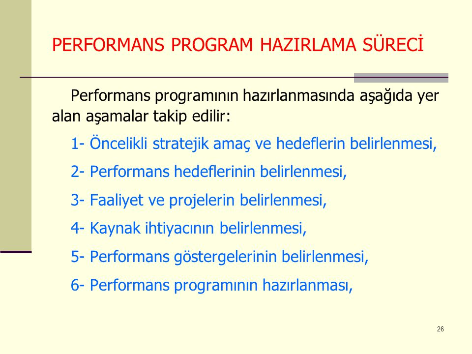 PERFORMANS PROGRAM HAZIRLAMA SÜRECİ