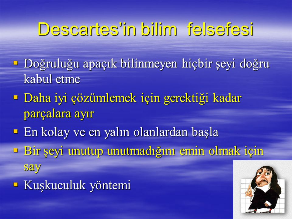 Descartes'in bilim felsefesi