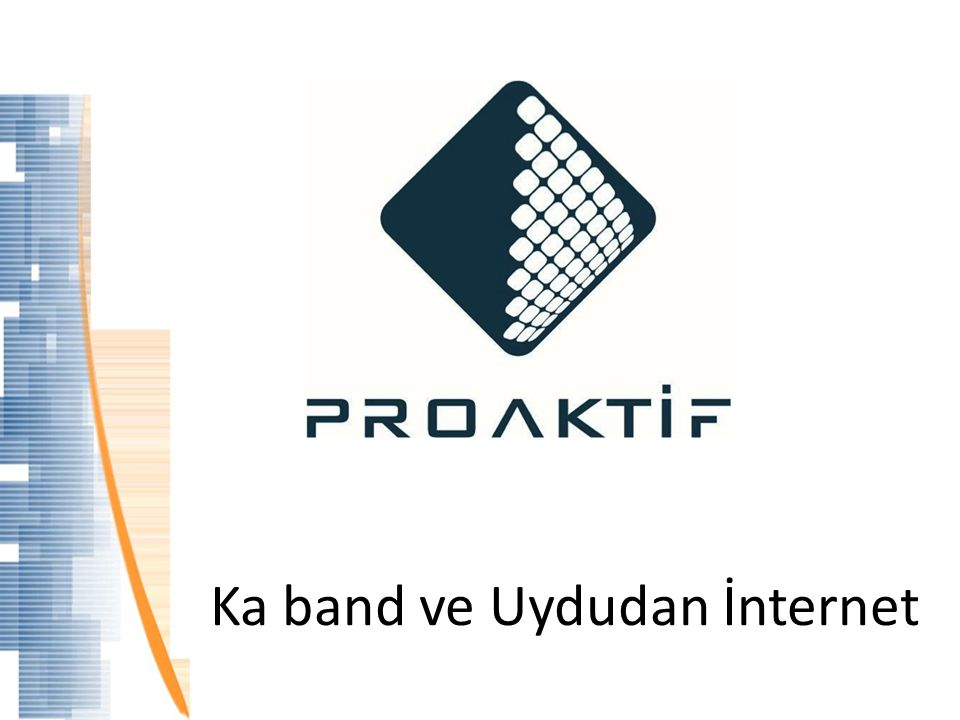 Ka band ve Uydudan İnternet